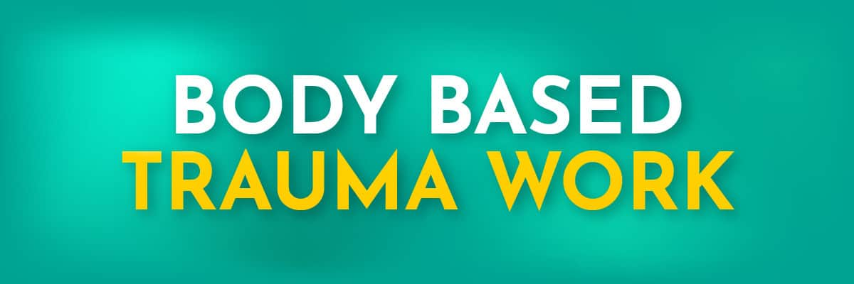 Body_based_trauma_work