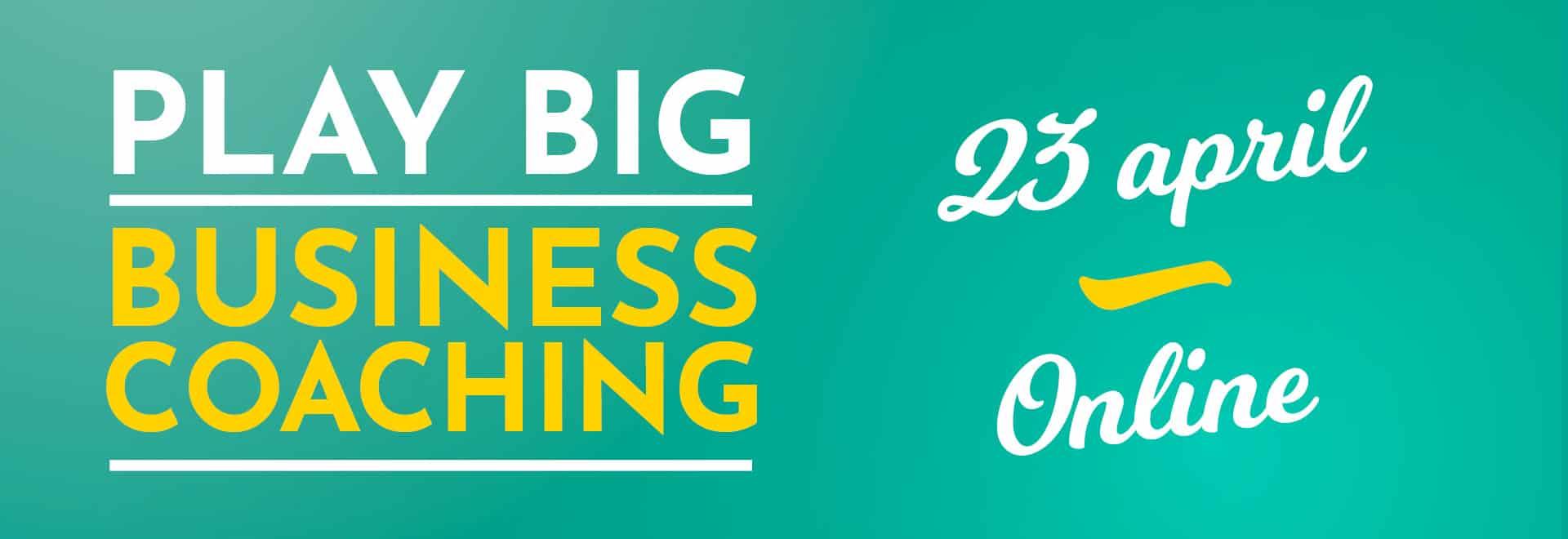 Play_Big_Business_-_desktop-online