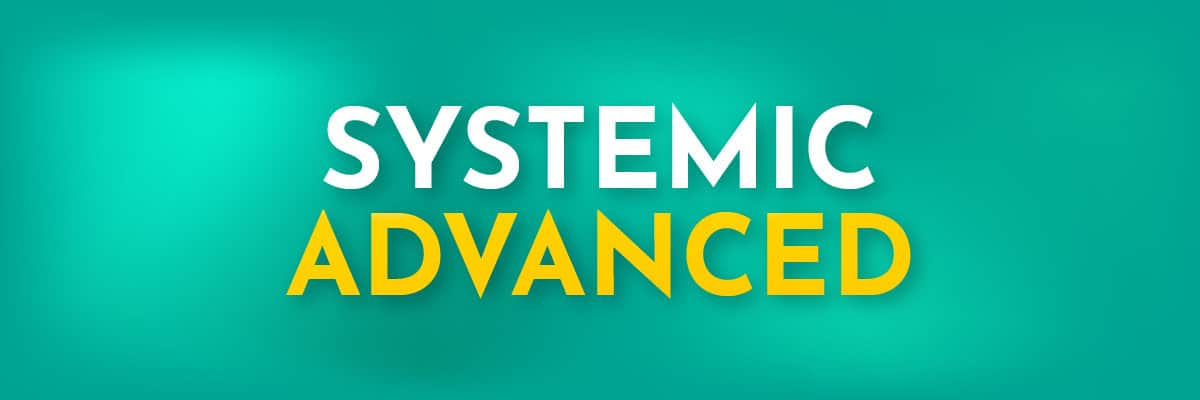 Systemic_Advanced